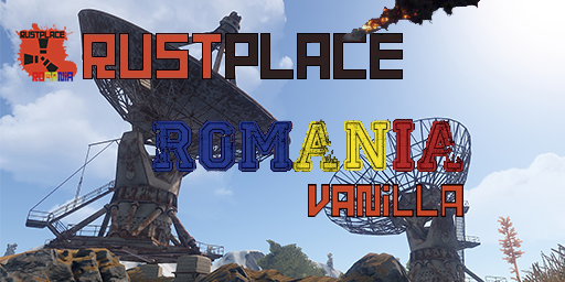 RustPlace Romania Vanilla [Wiped 16/01]